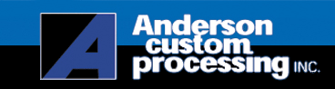 Anderson Custom Processing